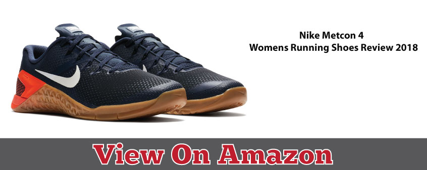 Nike Metcon 4 Women Running Shoes Reviews 2018